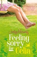 Feeling Sorry for Celia (Paperback)