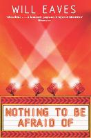 Nothing To Be Afraid Of (Paperback)