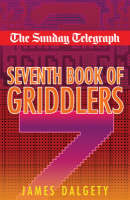 """The """"Sunday Telegraph"""" Seventh Book of Griddlers (Paperback)"""