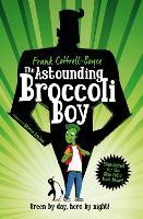 The Astounding Broccoli Boy (Paperback)
