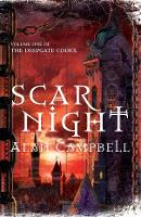 Scar Night: Book One of the Deepgate Codex - Deepgate Codex (Paperback)