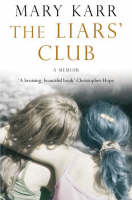 The Liars' Club (Paperback)