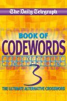 Daily Telegraph Codewords 3 (Paperback)
