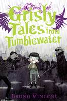 Grisly Tales from Tumblewater (Paperback)