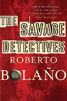 The Savage Detectives (Paperback)