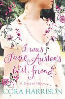 I Was Jane Austen's Best Friend (Paperback)
