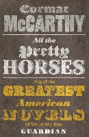 All the Pretty Horses - Border Trilogy (Paperback)
