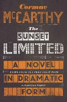 The Sunset Limited: A Novel in Dramatic Form (Paperback)