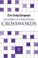 Daily Telegraph General Knowledge Crosswords 9 (Paperback)