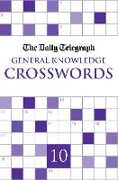 Daily Telegraph Giant General Knowledge Crosswords 10 (Paperback)