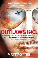 Outlaws Inc.: Flying With the World's Most Dangerous Smugglers (Paperback)