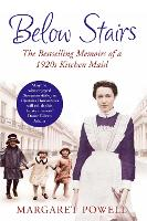 Below Stairs: The Bestselling Memoirs of a 1920s Kitchen Maid (Paperback)