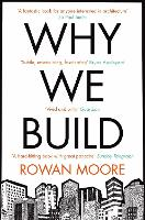 Why We Build (Paperback)