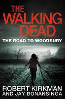The Road to Woodbury - The Walking Dead (Paperback)