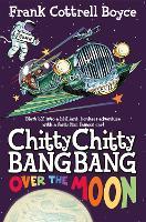 Chitty Chitty Bang Bang Over the Moon - Chitty Chitty Bang Bang (Paperback)