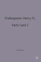 Shakespeare: Henry IV, Parts I and II - Casebooks Series (Paperback)