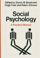 Social Psychology: A Practical Manual (Paperback)