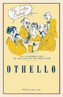 Othello - The Critics Debate (Paperback)