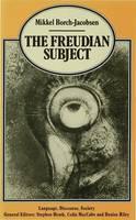 The Freudian Subject - Language, Discourse, Society (Hardback)