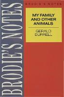 Durrell: My Family and Other Animals - Brodie's Notes (Paperback)