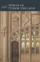 Power in Tudor England - British Studies Series (Paperback)