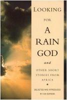 Looking For Rain God Short Stories (Paperback)