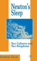 Newton's Sleep: The Two Cultures and the Two Kingdoms (Hardback)
