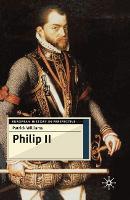 Philip II - European History in Perspective (Hardback)