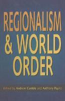 Regionalism and World Order (Hardback)