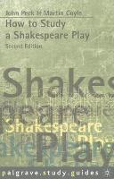 How to Study a Shakespeare Play - Macmillan Study Skills (Paperback)