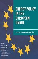 Energy Policy in the European Union - The European Union Series (Paperback)