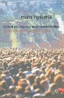 Mass Hysteria: Critical Psychology and Media Studies (Paperback)