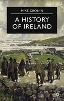 A History of Ireland - Palgrave Essential Histories Series (Hardback)
