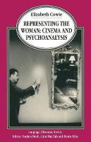 Representing the Woman: Cinema and Psychoanalysis - Language, Discourse, Society (Paperback)