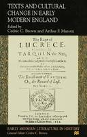 Texts and Cultural Change in Early Modern England - Early Modern Literature in History (Hardback)
