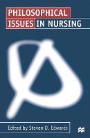 Philosophical Issues in Nursing (Paperback)
