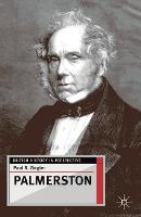 Palmerston - British History in Perspective (Hardback)