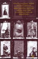 Nineteenth-century Media and the Construction of Identities (Hardback)