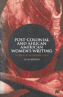 Post-Colonial and African American Women's Writing: A Critical Introduction (Paperback)