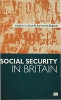 Social Security in Britain (Hardback)