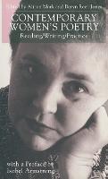 Contemporary Women's Poetry: Reading/Writing/Practice (Hardback)