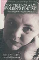 Contemporary Women's Poetry: Reading/Writing/Practice (Paperback)