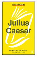 Julius Caesar - New Casebooks (Paperback)