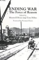 Ending War: The Force of Reason (Paperback)
