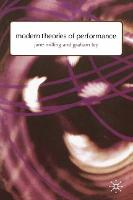 Modern Theories of Performance: From Stanislavski to Boal (Paperback)