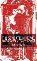 The Sensation Novel and the Victorian Family Magazine (Hardback)