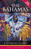 The Bahamas: A Family of Islands - Macmillan Caribbean Guides (Paperback)