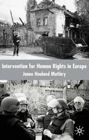 Intervention for Human Rights in Europe (Hardback)