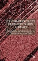 The Changing Politics of Gender Equality (Hardback)