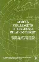 Africa's Challenge to International Relations Theory - International Political Economy Series (Hardback)